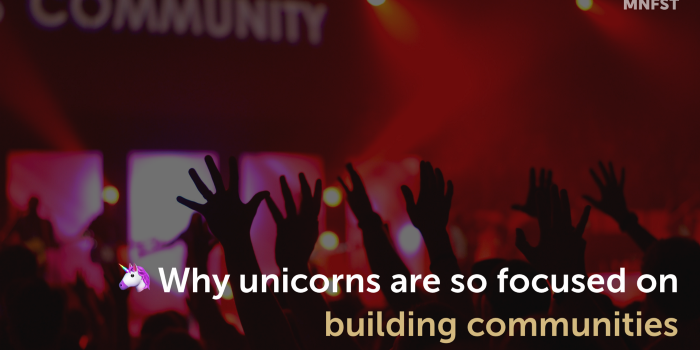 Why unicorn brands are so focused on building communities | The Drum