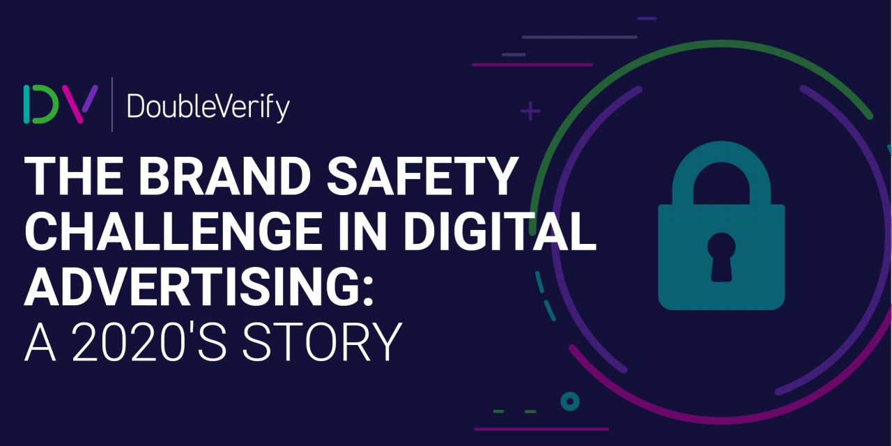 The brand safety challenge in digital advertising